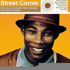 Street Corner ska clasic and origuinal Rude boy Song