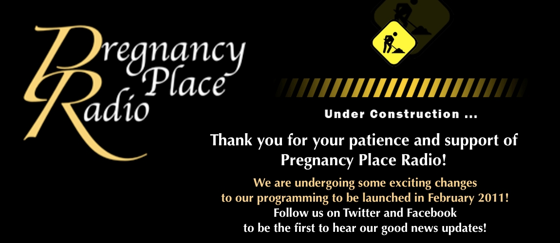Pregnancy Place Radio