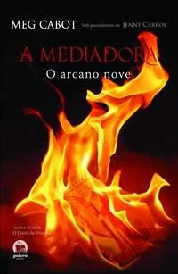 Resenha - A Mediadora - O Arcano Nove - Meg Cabot