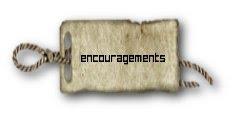 Need Encouragement?