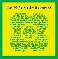 You make me smile....