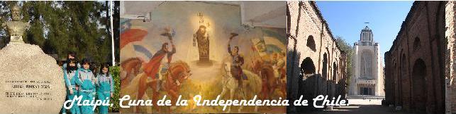 Maipú Cuna de la Independencia