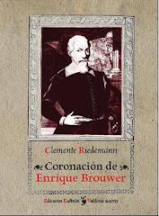 Coronación de Enrique Brouwer