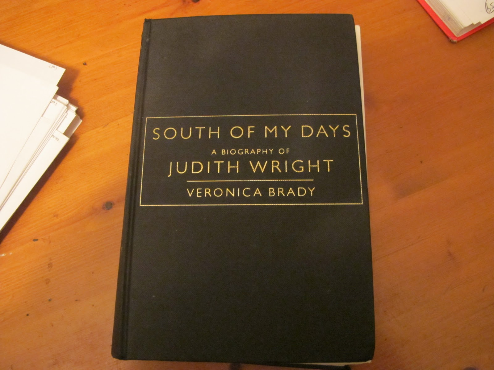 judith wright south of my days 'south of my days' (p 20) after the publication of the moving image,  while still living in brisbane, two significant things happened in wright's life: she  met.