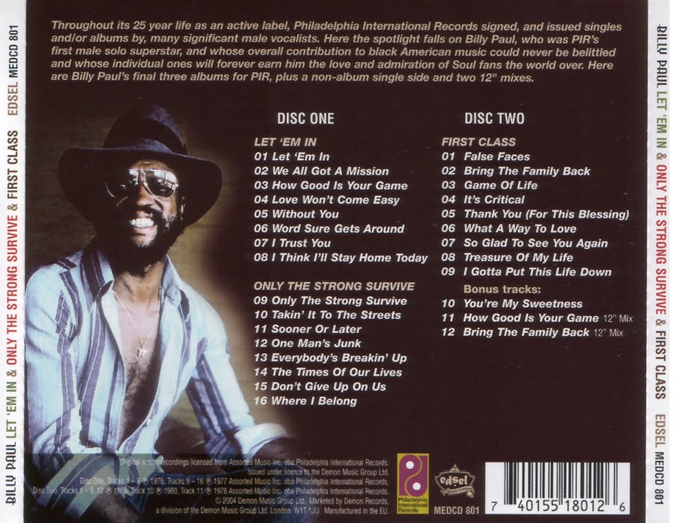Billy Paul - Let 'Em In , Only The strong survive , First Class.