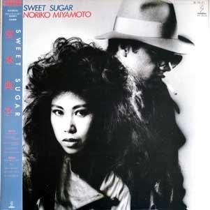 Noriko Miyamoto - Sweet Sugar 1984