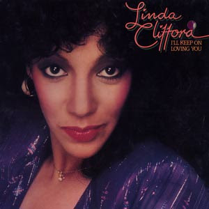 Linda Clifford - I'll Keep on Loving You 1982