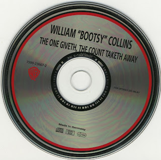 William Bootsy Collins  - The One Giveth, The Count Taketh Away 1982 CD