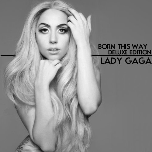 lady gaga born this way cover deluxe. Lady GaGa - Born This Way