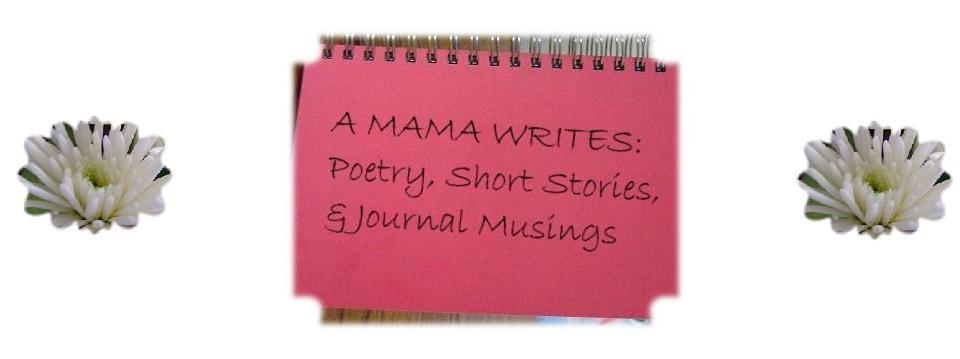 A Mama Writes
