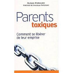 Parents toxiques de Susan Forward