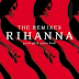 Album Cover: Rihanna - 'Good Girl Gone Bad: The Remixes'
