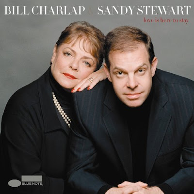 BILL CHARLAP & SANDY STEWART - LOVE IS HERE TO STAY (2005)