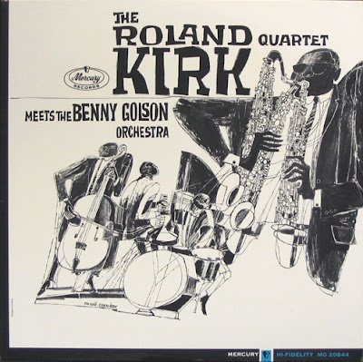 THE ROLAND KIRK QUARTET - MEET THE BENNY GOLSON ORCHESTRA (1964)