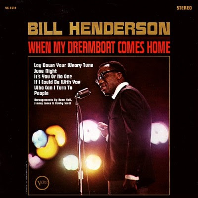BILL HENDERSON - WHEN MY DREAMBOAT COMES HOME (1965)