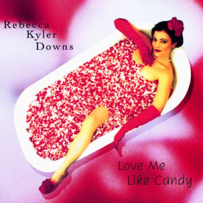 REBECCA KYLER DOWNS - LOVE ME LIKE CANDY (2000)