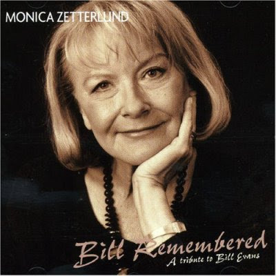 MONICA ZETTERLUND - BILL REMEMBERED: A Tribute to Bill Evans (2007)