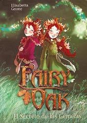 Fairy Oak (El secreto de las gemelas) de ELISABETTA GNONE