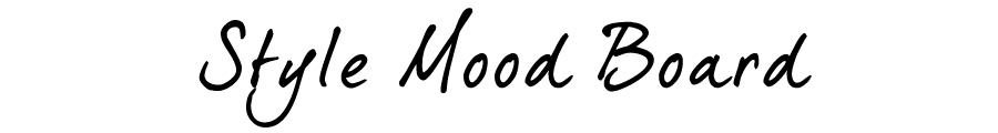 Style Mood Board