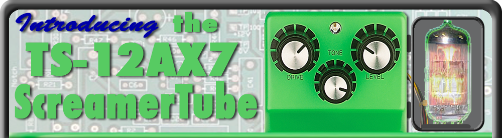 TS-12AX7 ScreamerTube