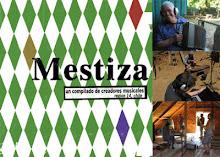 Mestiza: un compilado de creadores