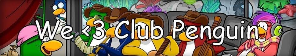 We <3 Club Penguin