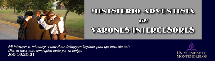 MINISTERIO ADVENTISTA DE VARONES INTERCESORES