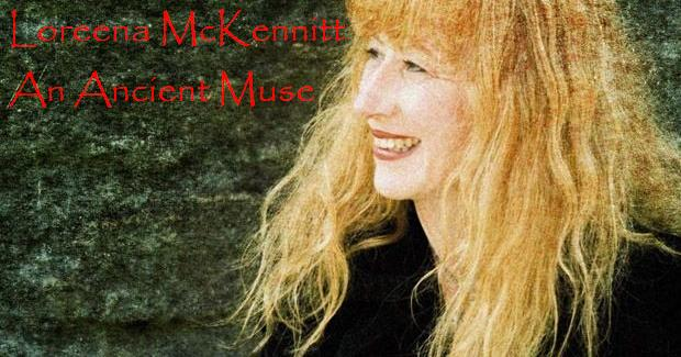 Loreena McKennitt, An Ancient Muse