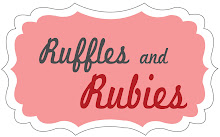 Ruffles and Rubies