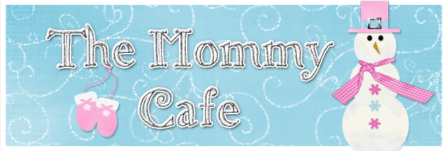 The Mommy Cafe