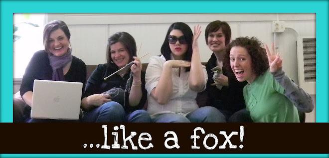 ...like a fox!