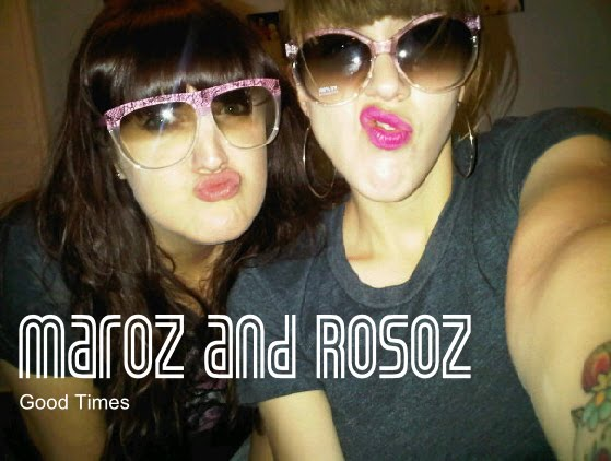 Maroz and Rosoz