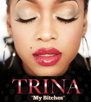 Trina - My Bitches