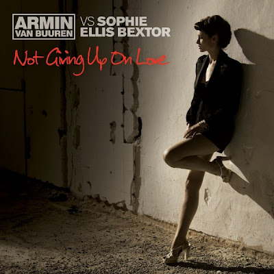 Armin Van Buuren vs. Sophie Ellis-Bextor - Not Giving Up on