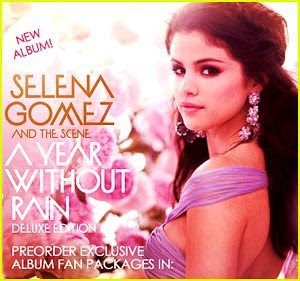 Selena Gomez - A Year Without Rain
