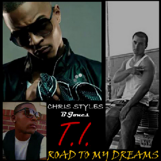 Chris Styles Ft. T.I. & B.Jones - Road To My Dreams