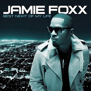 Jamie Foxx – Best Night Of My Life (Album Download)
