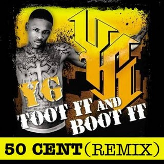 YG - Toot It And Boot It Remix