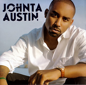 Johnta Austin - The Way You Love Me (Tonight)