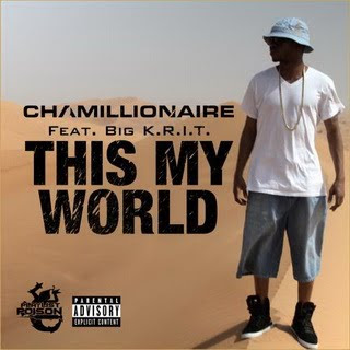 Chamillionaire - This My World