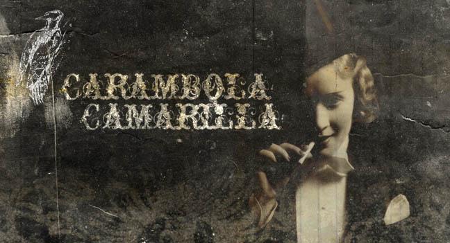 Carambola Camarilla