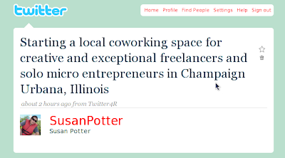 Tweet from @SusanPotter about starting a Champaign-Urbana Coworking environment/venue