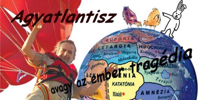 Agyatlantisz, avagy az ember tragédia