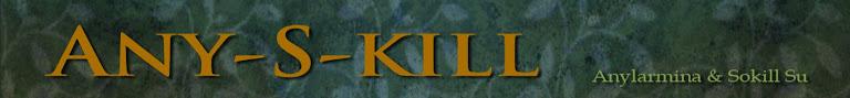 any-s-kill