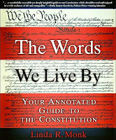 The Words We Live By: Your Annotated Guide to the Constitution by Linda Monk