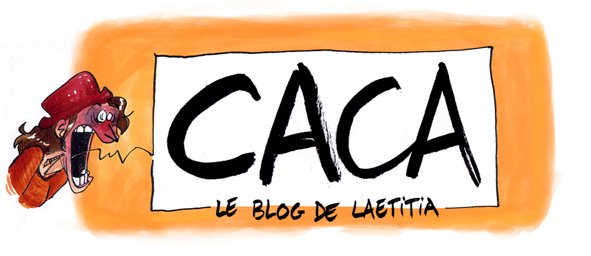 Caca, le blog de Laetitia