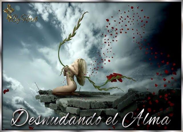 DESNUDANDO     EL ALMA