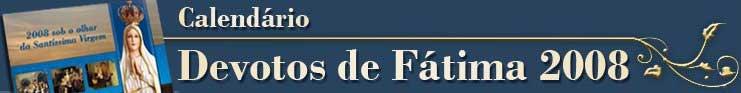 Calendário 2008 da Associação Devotos de Fátima