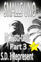 Mr.Rusto-tastic Part 3...S.D. I Represent