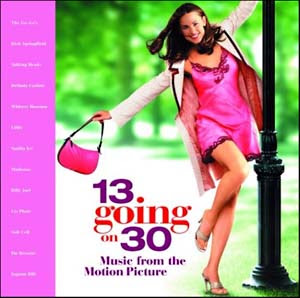 Soundtracks - 13 Going On 30